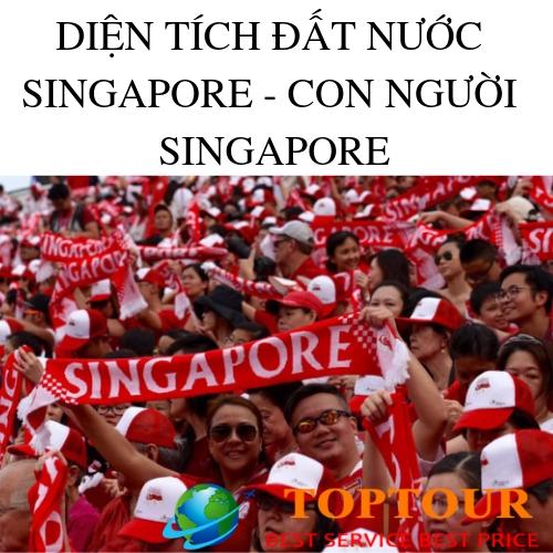 Diện Tích Đất Nước Singapore & Con Người Singapore